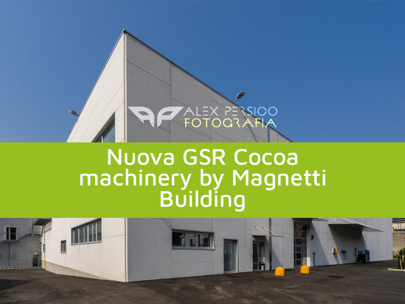 AP Fotografia Nuova GSR Cocoa machinery by Magnetti Building